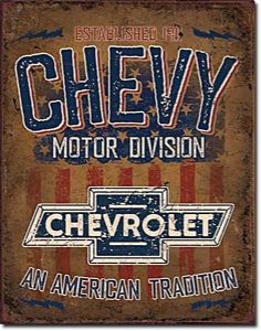 Chevy An American Tradition  metal sign (de)